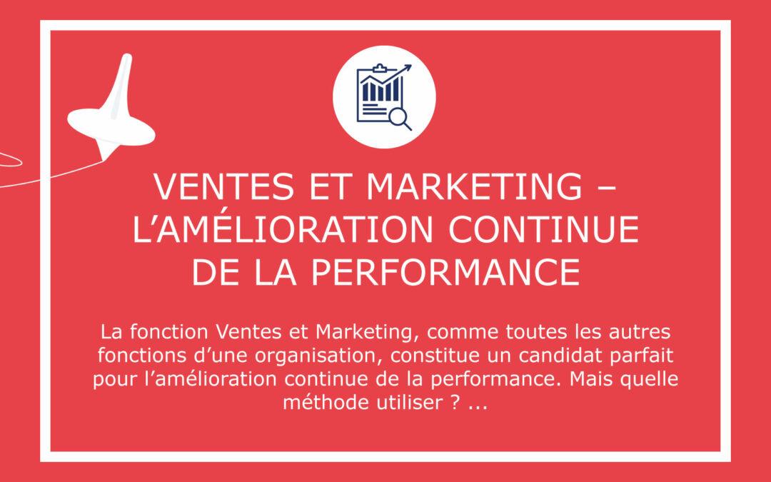 Ventes et Marketing –  L'amélioration continue de la performance