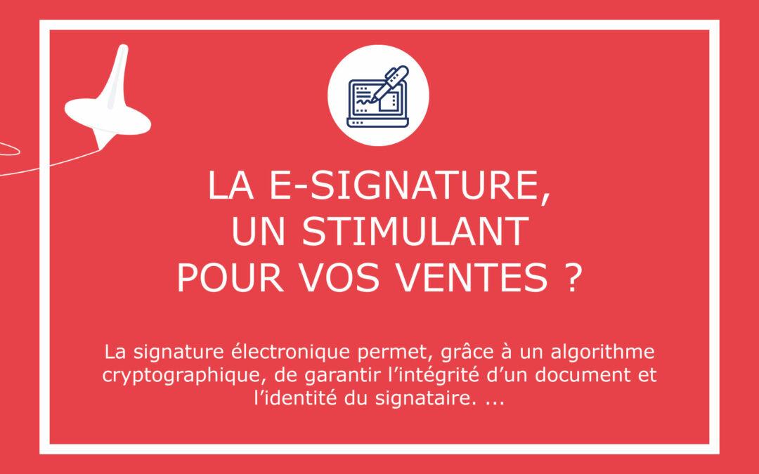 La e-signature, un stimulant pour vos ventes ?