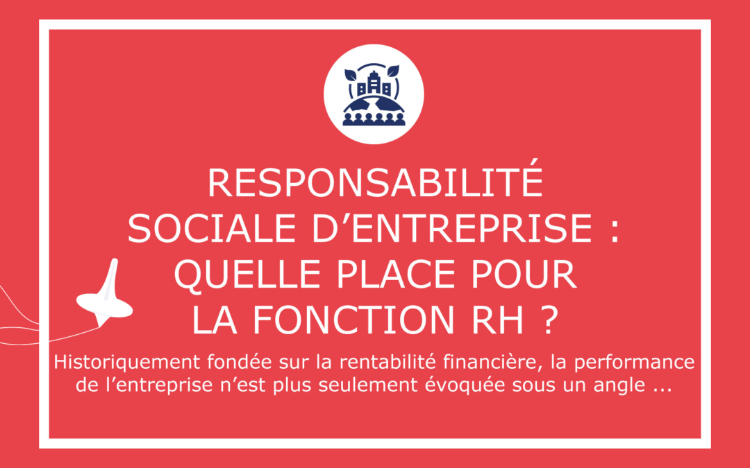 Responsabilité Sociale d'Entreprise : quelle place pour la fonction RH ?