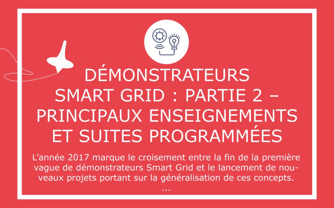 Démonstrateurs Smart Grid : Partie 2 – Principaux enseignements et suites programmées