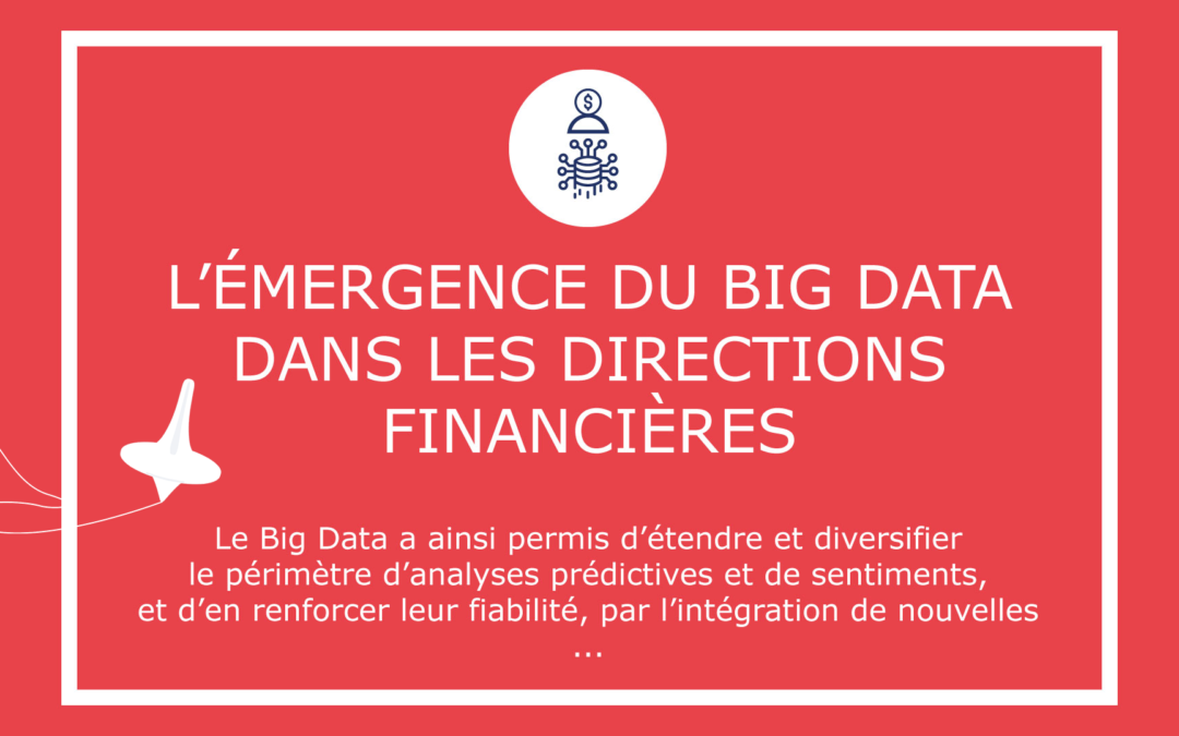 L'émergence du Big Data dans les directions financières