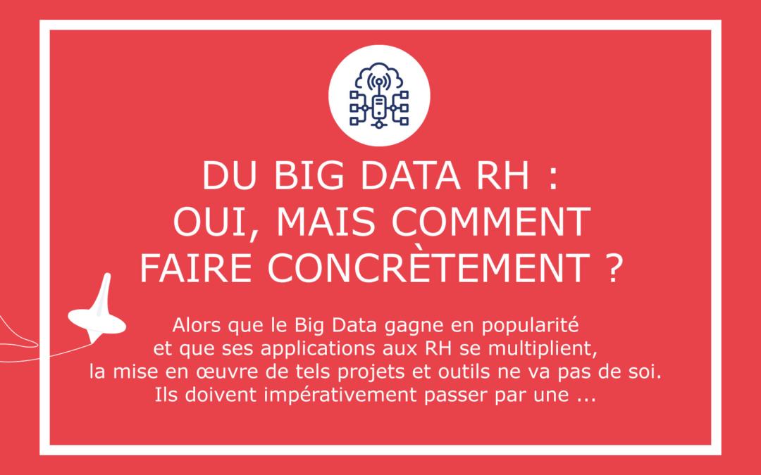 Du Big Data RH : oui, mais comment faire concrètement ?