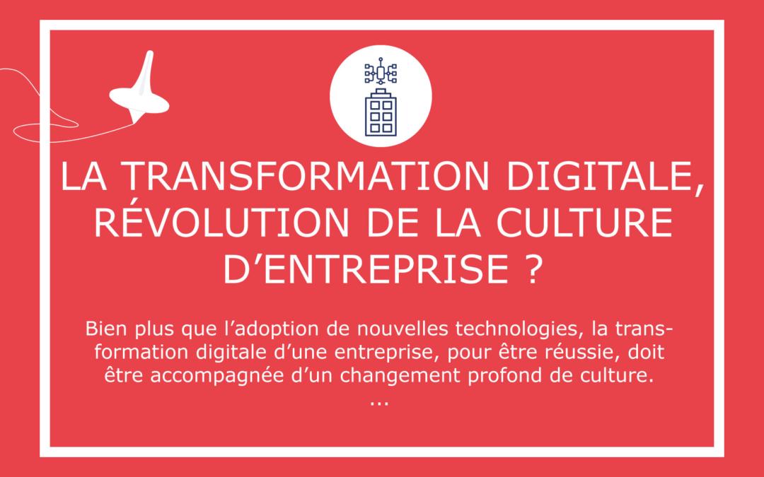 La transformation digitale, révolution de la culture d'entreprise ?