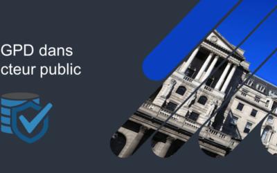 La mise en place du RGPD dans le secteur public et après ?