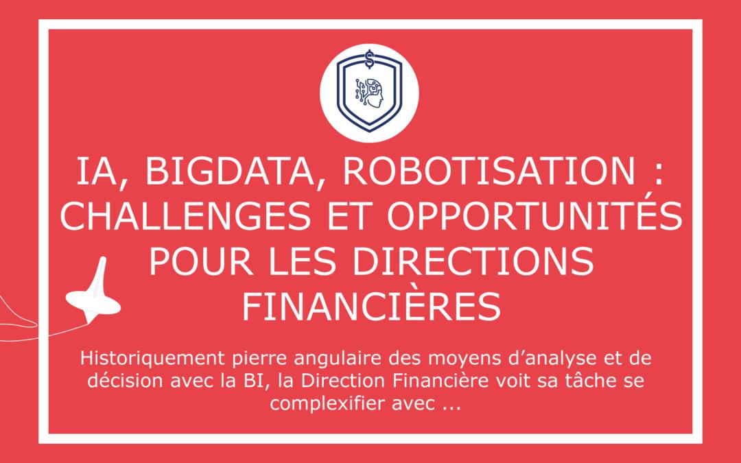 IA, BigData, Robotisation : challenges et opportunités pour les directions financières