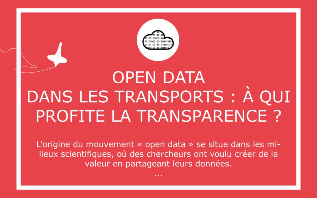 Open data dans les transports: à qui profite la transparence ?