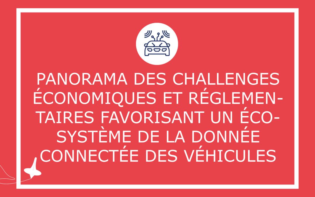 Panorama des challenges économiques et réglementaires favorisant un écosystème de la donnée connectée des véhicules