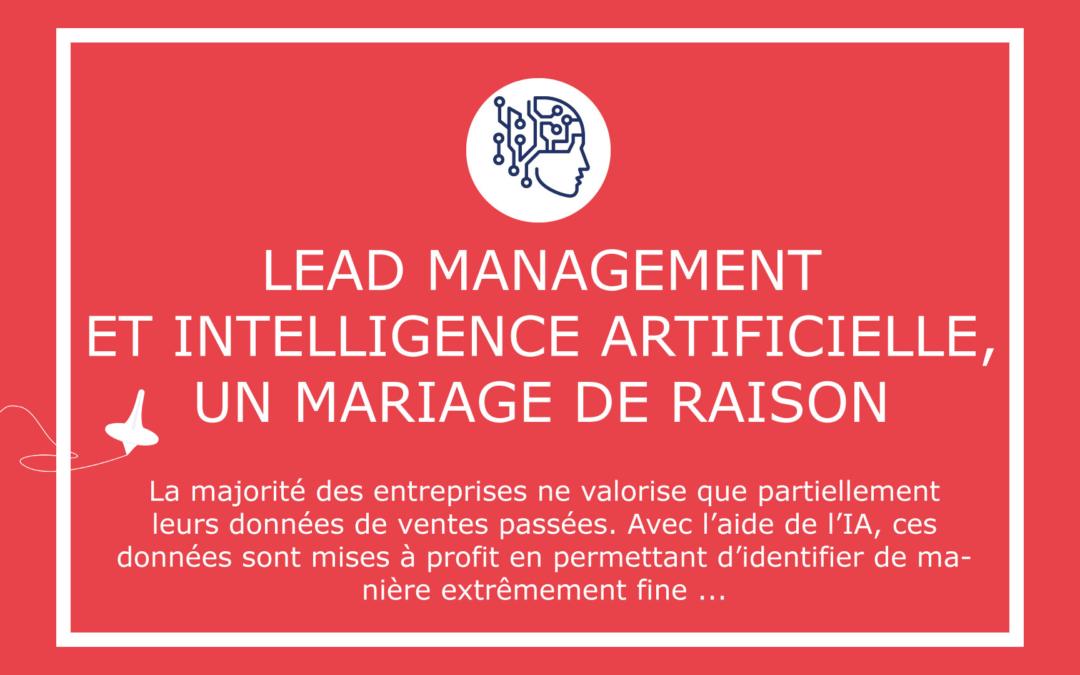 Lead management et Intelligence Artificielle, un mariage de raison