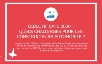 Objectif CAFE 2020 : quels challenges pour les constructeurs automobile ?
