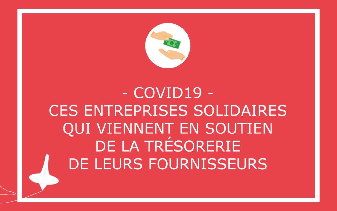 COVID19 – Ces entreprisessolidairesqui viennent en soutien de la trésorerie de leurs fournisseurs vulnérables