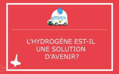 L'hydrogène est-il une solution d'avenir?
